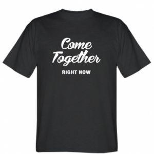 Koszulka męska Come together right now