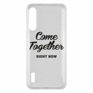 Etui na Xiaomi Mi A3 Come together right now