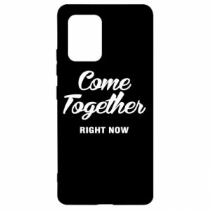 Etui na Samsung S10 Lite Come together right now