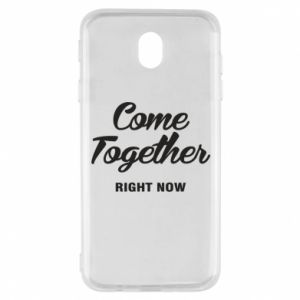 Etui na Samsung J7 2017 Come together right now