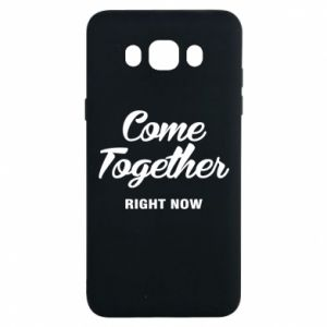 Etui na Samsung J7 2016 Come together right now