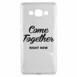 Etui na Samsung A5 2015 Come together right now