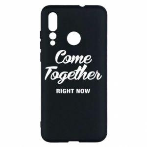 Etui na Huawei Nova 4 Come together right now