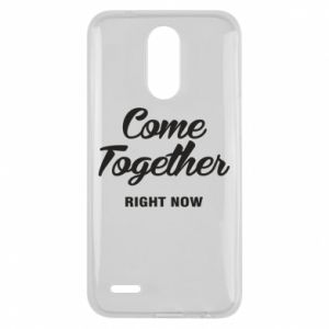 Etui na Lg K10 2017 Come together right now