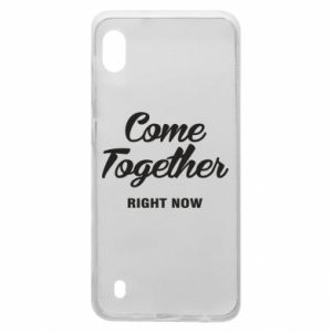 Etui na Samsung A10 Come together right now