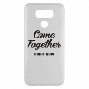 Etui na LG G6 Come together right now