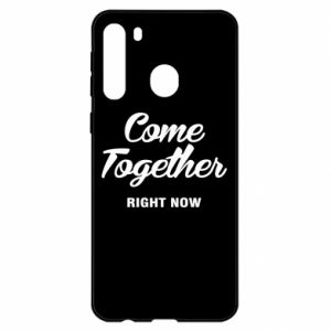 Etui na Samsung A21 Come together right now