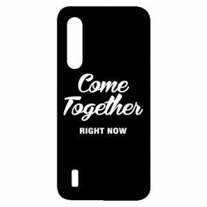 Etui na Xiaomi Mi9 Lite Come together right now