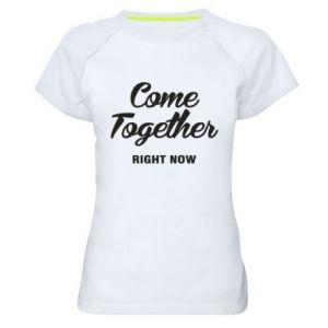 Koszulka sportowa damska Come together right now