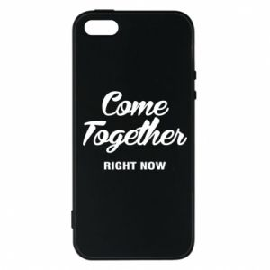 Etui na iPhone 5/5S/SE Come together right now