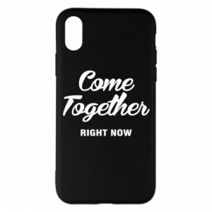 Etui na iPhone X/Xs Come together right now