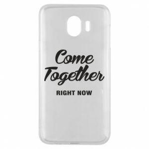 Etui na Samsung J4 Come together right now