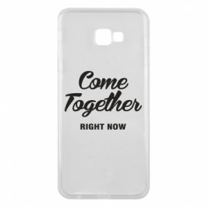 Etui na Samsung J4 Plus 2018 Come together right now
