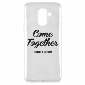 Etui na Samsung A6+ 2018 Come together right now