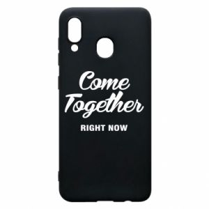 Etui na Samsung A20 Come together right now
