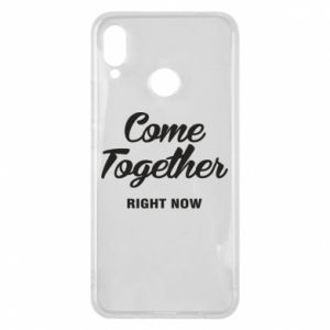 Etui na Huawei P Smart Plus Come together right now