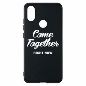 Etui na Xiaomi Mi A2 Come together right now