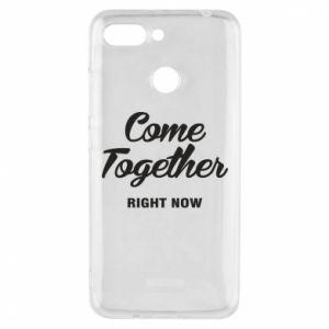 Etui na Xiaomi Redmi 6 Come together right now