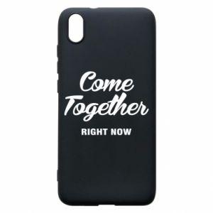 Etui na Xiaomi Redmi 7A Come together right now