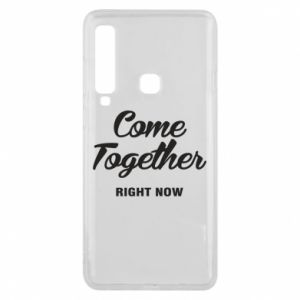 Etui na Samsung A9 2018 Come together right now