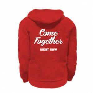 Bluza na zamek dziecięca Come together right now