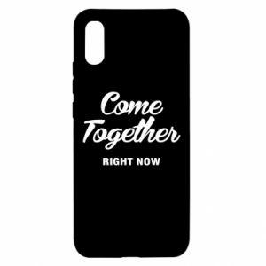 Etui na Xiaomi Redmi 9a Come together right now