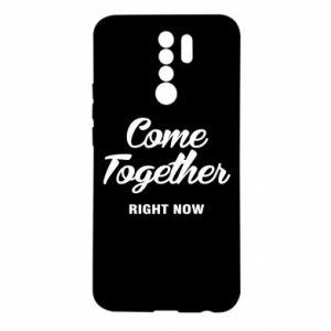Etui na Xiaomi Redmi 9 Come together right now