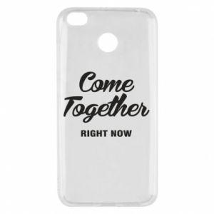 Etui na Xiaomi Redmi 4X Come together right now