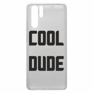 Etui na Huawei P30 Pro Cool dude