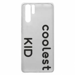 Etui na Huawei P30 Pro Coolest kid