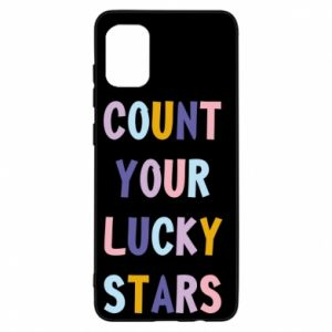 Samsung A31 Case Count your lucky stars