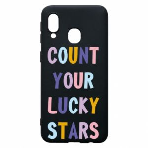 Samsung A40 Case Count your lucky stars
