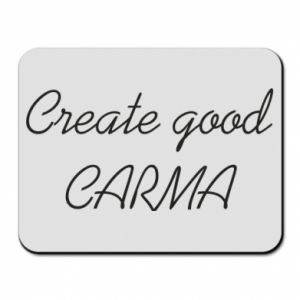 Podkładka pod mysz Create good karma