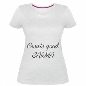 Damska premium koszulka Create good karma