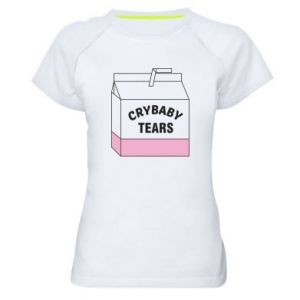 Women's sports t-shirt Cry Baby Tears