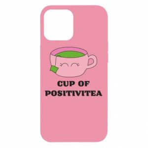 Etui na iPhone 12 Pro Max Cup of positivitea