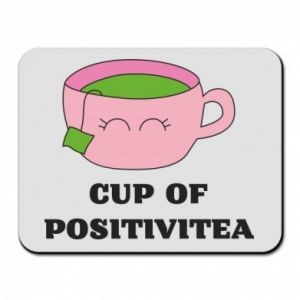 Mouse pad Cup of positivitea