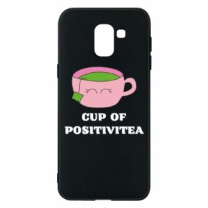 Phone case for Samsung J6 Cup of positivitea