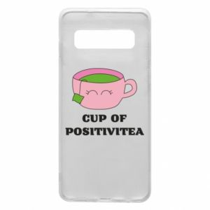 Phone case for Samsung S10 Cup of positivitea