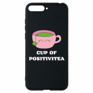 Phone case for Huawei Y6 2018 Cup of positivitea