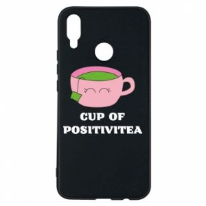 Phone case for Huawei P Smart Plus Cup of positivitea