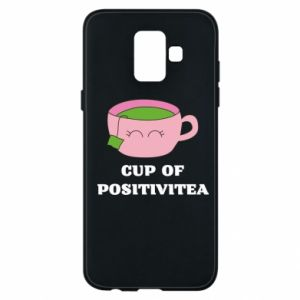 Phone case for Samsung A6 2018 Cup of positivitea
