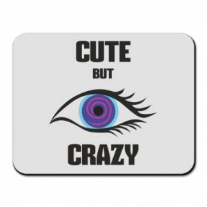 Mouse pad Cute but crazy