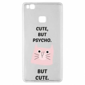 Huawei P9 Lite Case Cute but psycho but cute