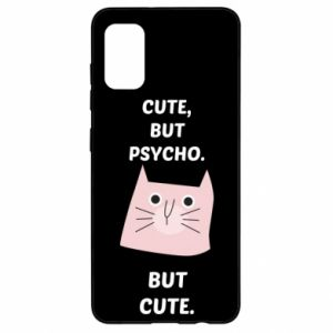 Samsung A41 Case Cute but psycho but cute