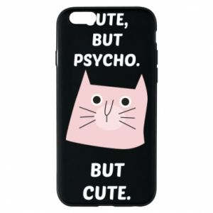 iPhone 6/6S Case Cute but psycho but cute