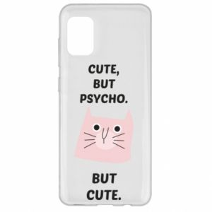 Samsung A31 Case Cute but psycho but cute
