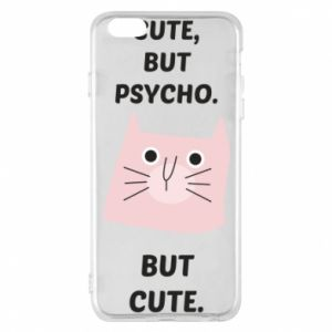 iPhone 6 Plus/6S Plus Case Cute but psycho but cute