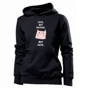 Women's hoodies Cute but psycho but cute