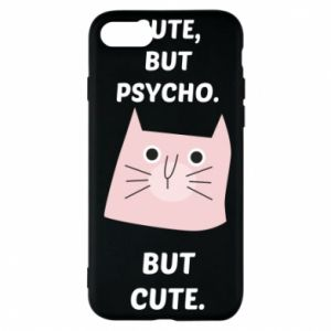 iPhone 7 Case Cute but psycho but cute